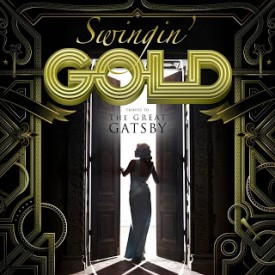Swingin Gold - Tribute to the Great Gatsby